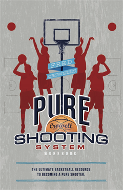 Fred Crowell Pure Shooting Guide